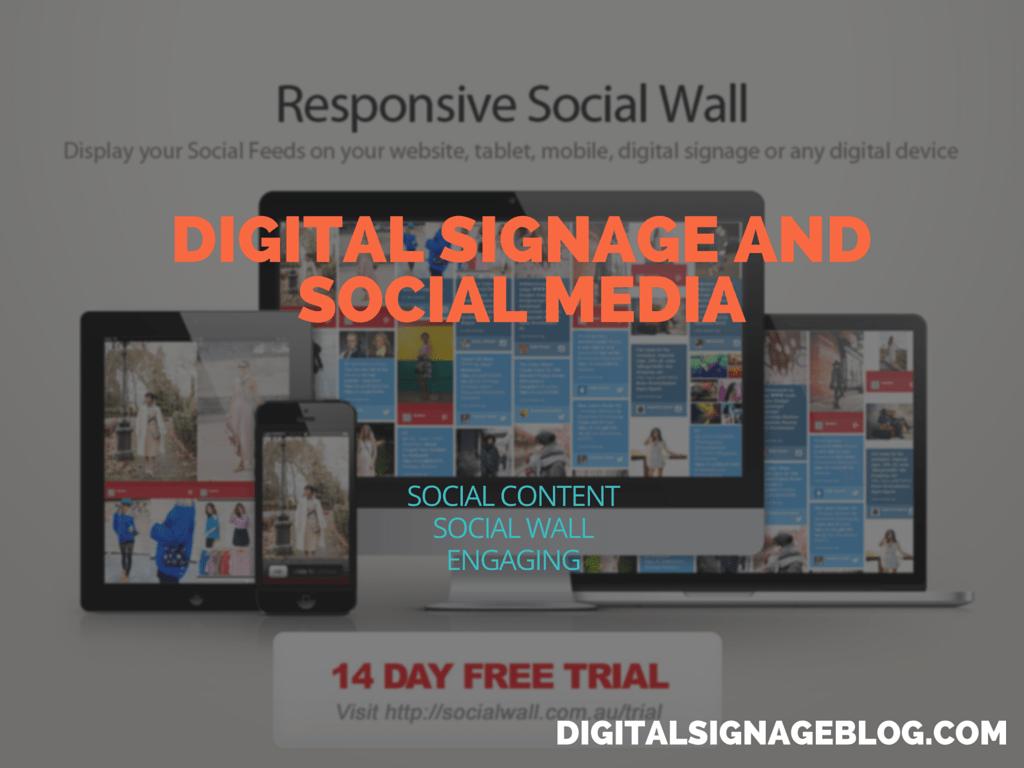 DIGITAL SIGNAGE AND SOCIAL MEDIA 1